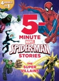5-Minute Spider-Man Stories: The Super Villains 3bb383c1-584d-417f-9f4f-b007407e2a50