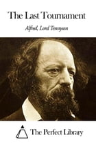 The Last Tournament by Alfred Lord Tennyson
