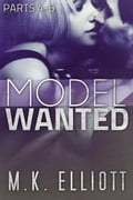 Model Wanted (Parts 4-6) ee18f866-3861-4f65-9a1e-60d7c24108bf