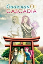 Guardian of Cascadia by R. D. Brown