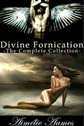 The Complete Collection of Divine Fornication a397c037-b382-4673-976c-10a432ea580b