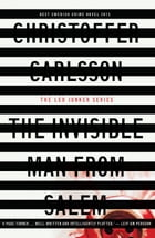 The Invisible Man from Salem: a Leo Junker case by Christoffer Carlsson