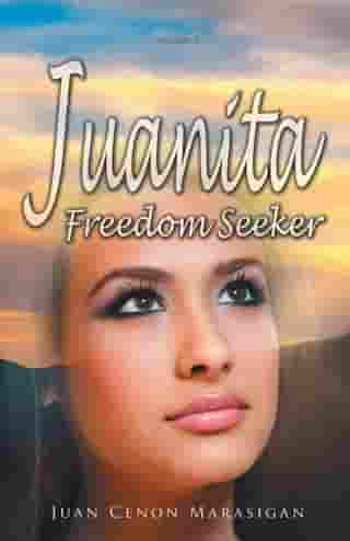 Juanita, Freedom Seeker: Volume 2