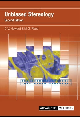 Book Unbiased Stereology: Three-Dimensional Measurement in Microscopy by Howard, Vyvyan
