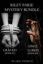 Riley Paige Mystery Bundle: Once Craved (#3) and Once Lured (#4) by Blake Pierce