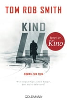 Kind 44: Thriller by Tom Rob Smith