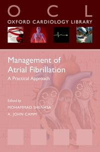 Management of Atrial Fibrillation: A Practical Approach