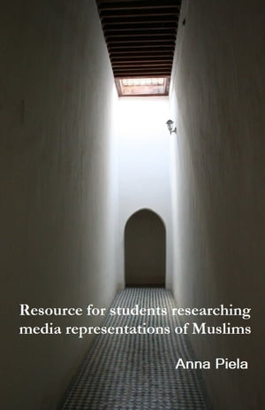 Resource for students researching media representations of Muslims