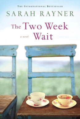 Book The Two Week Wait: A Novel by Sarah Rayner