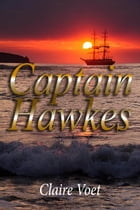 Captain Hawkes by Claire Voet