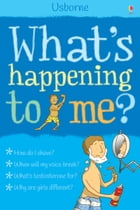 What's Happening to Me? (Boys): What's Happening?