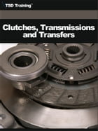 Auto Mechanic - Clutches, Transmissions and Transfers
