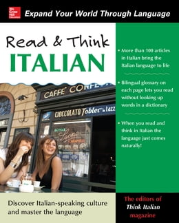 Book Read and Think Italian with Audio CD by The Editors of Think Italian! Magazine