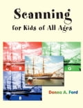 Scanning for Kids of All Ages