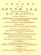 A Voyage to the South Sea [Illustrated] by William Bligh