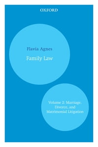 Family Law: Volume 2: Marriage, Divorce, and Matrimonial Litigation