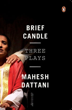 BRIEF CANDLE Three Plays