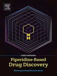 Piperidine-Based Drug Discovery