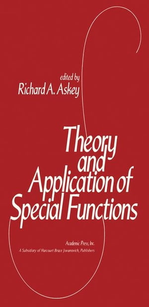 Theory and Application of Special Functions: Proceedings of an Advanced Seminar Sponsored by the Mathematics Research Center,  the University of Wiscon