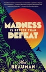 Madness Is Better Than Defeat Cover Image