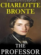 The Professor by Charotte Bronte