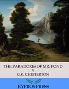 The Paradoxes of Mr. Pond by G.K. Chesterton