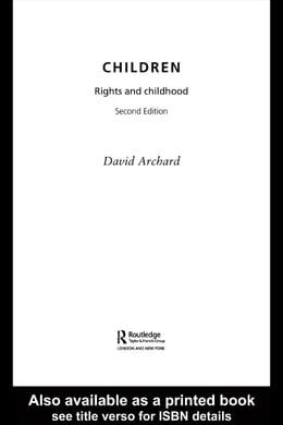 Book Children: Rights and Childhood by Archard, David