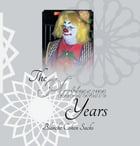 The Platinum Years by Blanche Cohen Sachs