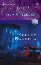 Film at Eleven by Kelsey Roberts
