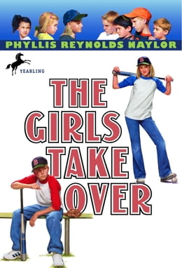 Book The Girls Take Over by Phyllis Reynolds Naylor