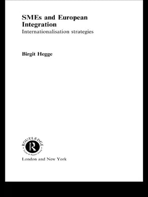SME's and European Integration Internationalisation Strategies