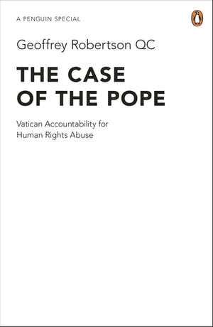 The Case of the Pope Vatican Accountability for Human Rights Abuse