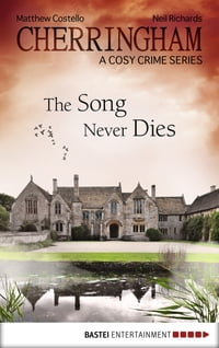 Cherringham - The Song Never Dies: A Cosy Crime Series