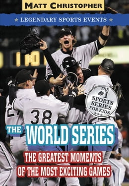 Book The World Series: Legendary Sports Events by Stephanie Peters