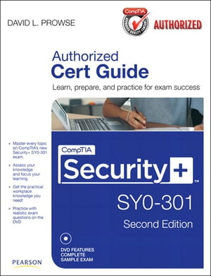CompTIA Security+ SY0-301 Authorized Cert Guide,  Deluxe Edition