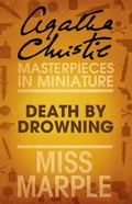 9780007526734 - Agatha Christie: Death by Drowning: A Miss Marple Short Story - Buch