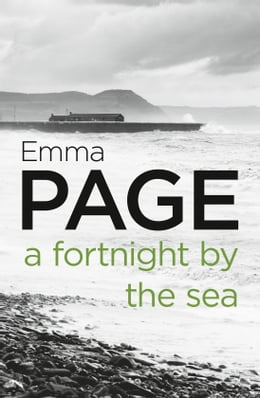 Book A Fortnight by the Sea by Emma Page