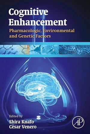 Cognitive Enhancement Pharmacologic,  Environmental and Genetic Factors