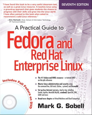 A Practical Guide to Fedora and Red Hat Enterprise Linux
