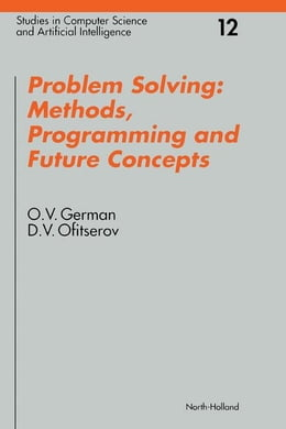 Book Problem Solving: Methods, Programming and Future Concepts by German, O.V.