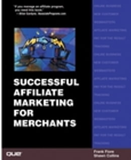 Book Successful Affiliate Marketing for Merchants by Shawn Collins