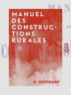 Manuel des constructions rurales by H. Duvinage