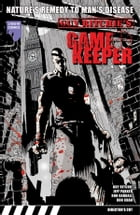 Guy Ritchie's Gamekeeper Graphic Novel, Volume 2 by Jeff Parker