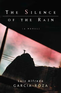 The Silence of the Rain: An Inspector Espinosa Mystery