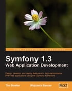 Symfony 1.3 Web Application Development