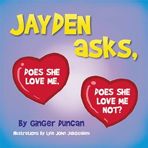 Jayden Asks, Does She Love Me, Does She Love Me Not?