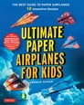 Ultimate Paper Airplanes for Kids Cover Image