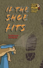 If the Shoe Fits: Footwear Analysis de Kenneth McIntosh