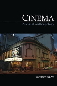 Cinema: A Visual Anthropology