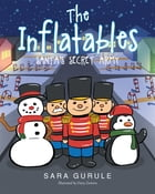 The Inflatables by Sara Gurule